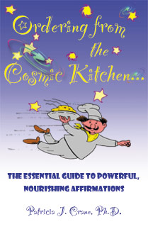 Ordering From the Cosmic Kitchen by Patricia Crane, PhD